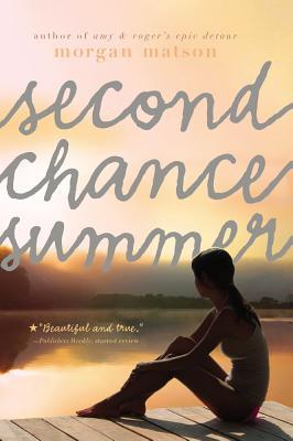 Second Chance Summer By Matson, Morgan
